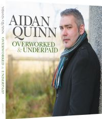 AIDAN QUINN OVERWORKED & UNDERPAID - CD